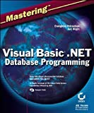 img - for Mastering Visual Basic .NET Database Programming by Petroutsos, Evangelos, Bilgin, Asli (2002) Paperback book / textbook / text book