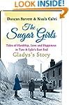 The Sugar Girls - Gladys's Story: Tal...