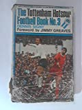Tottenham Hotspur Football Book No. 3 [1969]