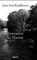 Remonter la Marne (Litt�rature Fran�aise)