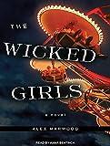 Alex Marwood The Wicked Girls