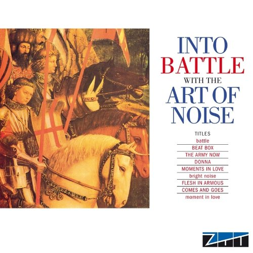 Art Of Noise - Into Battle With The Art Of .. - Zortam Music