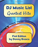 DJ Music List: Greatest Hits: First Edition