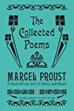 The Collected Poems: A Dual-Language Edition with Parallel Text (Penguin Classics Deluxe Edition) (English and French Edition)