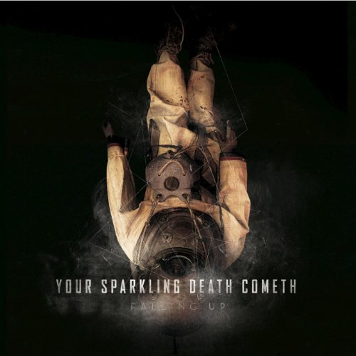 Falling Up – Your Sparkling Death Cometh (2011) [FLAC]