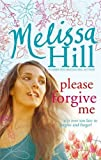 Melissa Hill Please Forgive Me