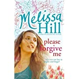 Please Forgive Meby Melissa Hill
