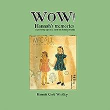 Wow | Livre audio Auteur(s) : Hannah Cook Westley Narrateur(s) : Linda Velwest