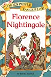 Famous People Famous Lives: Florence Nightingale