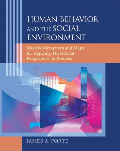 Human Behavior and the Social Environment: Models,...