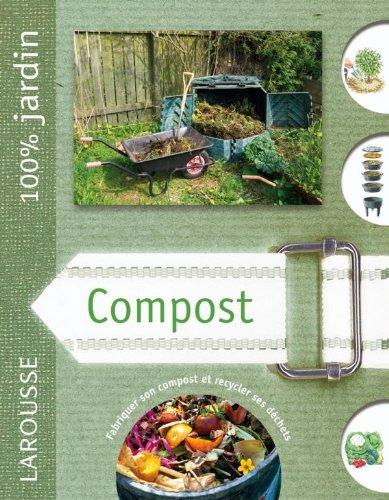 Compost : fabriquer son compost et recycler ses déchets