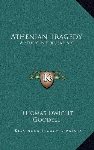 Athenian Tragedy: A Study in Popular Art
