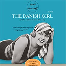 The Danish Girl (       UNABRIDGED) by David Ebershoff Narrated by Jeff Woodman