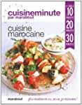 CUISINE MAROCAINE : � TABLE EN 10 MIN...