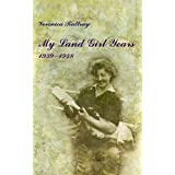 My Land Girl Years: 1939-1948by Veronica Rattray