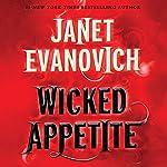 Wicked Appetite | Janet Evanovich