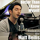 Better Than I Know Myself (Acoustic Cover)