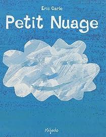 Résultats de recherche d'images pour «petit nuage eric carle»