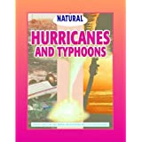 Hurricanes and Typhoons (Natural Disasters)
