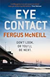 Fergus McNeill Eye Contact (Inspector Harland 1)