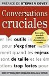 Conversations cruciales : Pour s'expr...