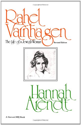 Rahel Varnhagen: The Life of a Jewish Woman-revised edition