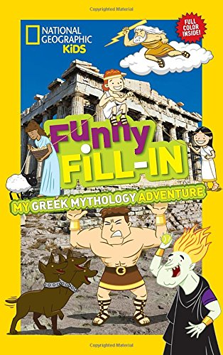My Greek Mythology Adventure (National Geographic Kids Funny Fill-in)