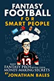 img - for Fantasy Football for Smart People: Daily Fantasy Pros Reveal Their Money-Making Secrets book / textbook / text book