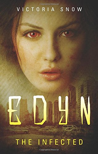 Edyn: The Infected