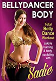 Bellydancer Body with Sadie - Total Bellydance Workout [DVD]