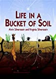 img - for Life in a Bucket of Soil (Dover Children's Science Books) book / textbook / text book