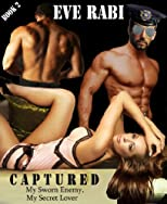 CAPTURED - Held as a Slave by Iraqi Militants Book 2