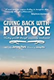 Giving Back With Purpose: Fueling Growth Through Community Involvement