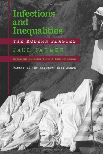 Infections and Inequalities: The Modern Plagues, Updated...