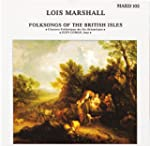 Folksongs Of The British Isles: Lois...