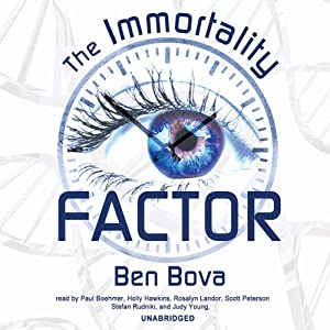 The Immortality Factor | [Ben Bova]