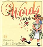 Mary Engelbreit's Words To Live By (0740700286) by Engelbreit, Mary
