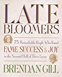 Late Bloomers (1579651089) by Gill, Brendan