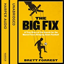 The Big Fix Audiobook by Brett Forrest Narrated by Alexander Cendese