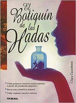 El botiquin de las hadas/ The Fairy Medicine Cabinet (Spanish Edition