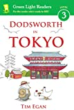 Dodsworth in Tokyo (Green Light Readers Level 3)