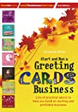 Elizabeth White Start and Run a Greeting Cards Business, 2nd Edition