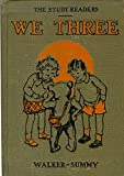 img - for We Three: A Primer (Early Reader) book / textbook / text book