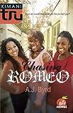 Chasing Romeo (Kimani Tru)