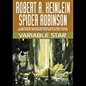 Variable Star | [Robert A. Heinlein, Spider Robinson]