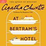 At Bertram's Hotel: A Miss Marple Mystery | Agatha Christie