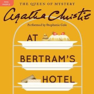 At Bertram's Hotel: A Miss Marple Mystery | [Agatha Christie]