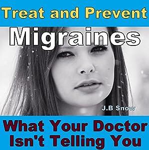 Treat and Prevent Migraines Audiobook