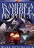 Is America in Bible Prophecy? (Signs of the Times Series)