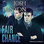 Fair Chance: All's Fair, Book 3   Josh Lanyon